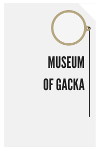 MUSEUM OF GACKA